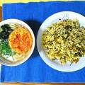 高菜焼き飯&天ぷらうどん…